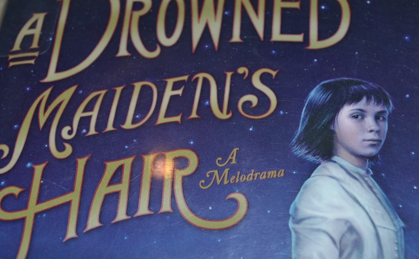 Book #1: A Drowned Maiden's Hair