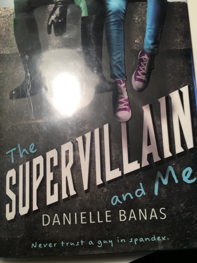 April Reads: The Supervillain and Me